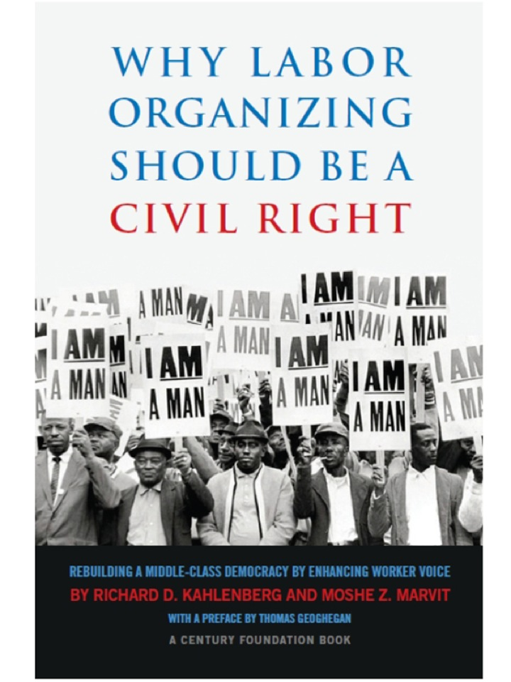 Why Labor Organizing Should Be a Civil Right