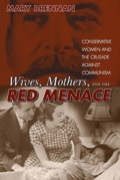 Wives, Mothers & the Red Menace 9780870818851R180
