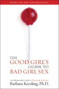 The Good Girl's Guide to Bad Girl Sex 9780871319340