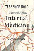 Internal Medicine: A Doctor's Stories 9780871408808