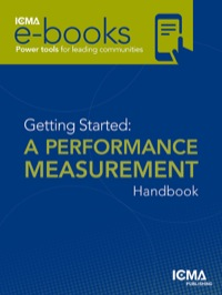 Getting Started: Performance Measurement for Local Government              by             Gerald Young