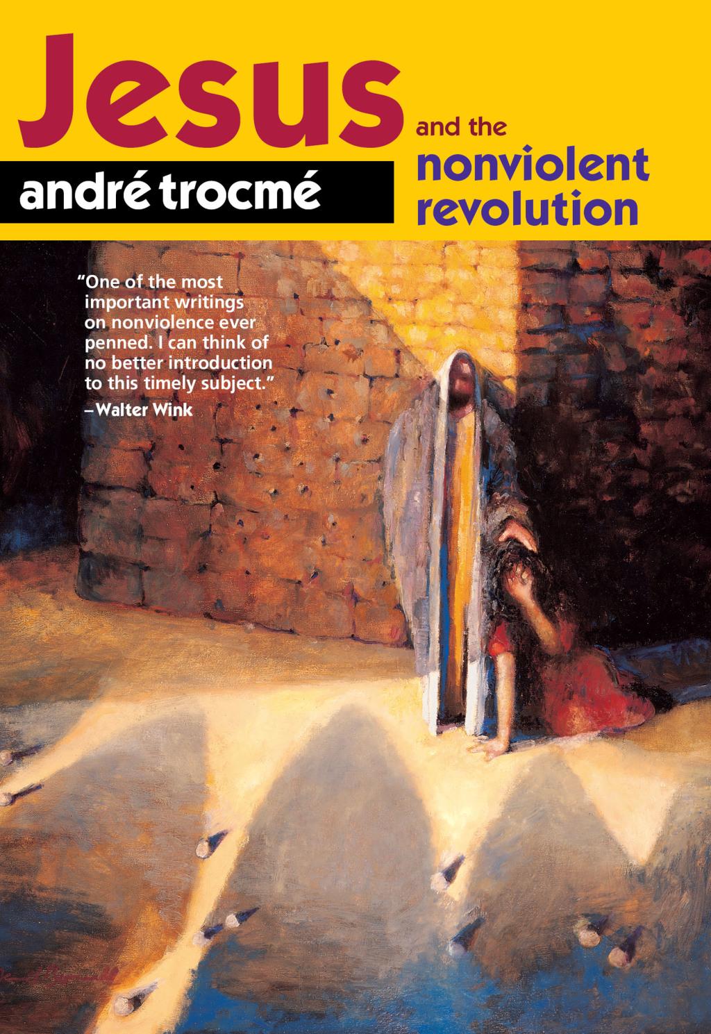 Jesus and the Nonviolent Revolution (eBook)