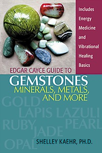 Edgar Cayce Guide to Gemstones, Minerals, Metals, and More              by             Shelley Kaehr