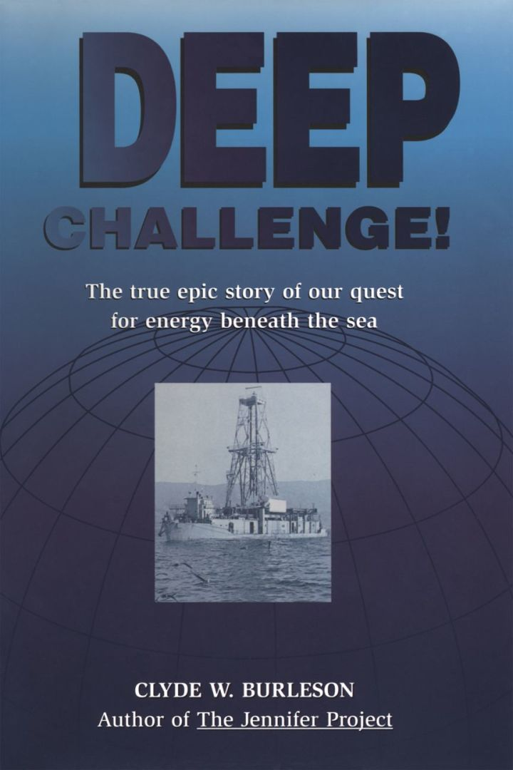 Deep Challenge: Our Quest for Energy Beneath the Sea: Our Quest for Energy Beneath the Sea