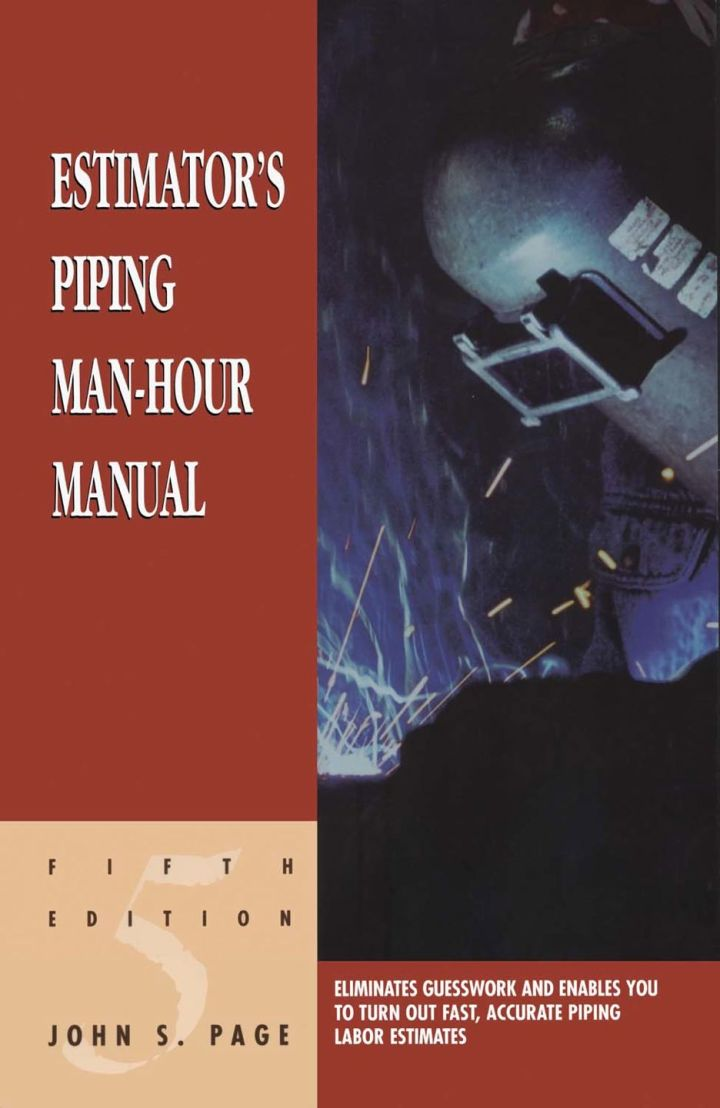 Estimator's Piping Man-Hour Manual