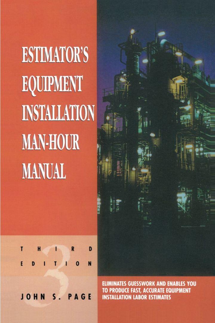 Estimator's Equipment Installation Man-Hour Manual