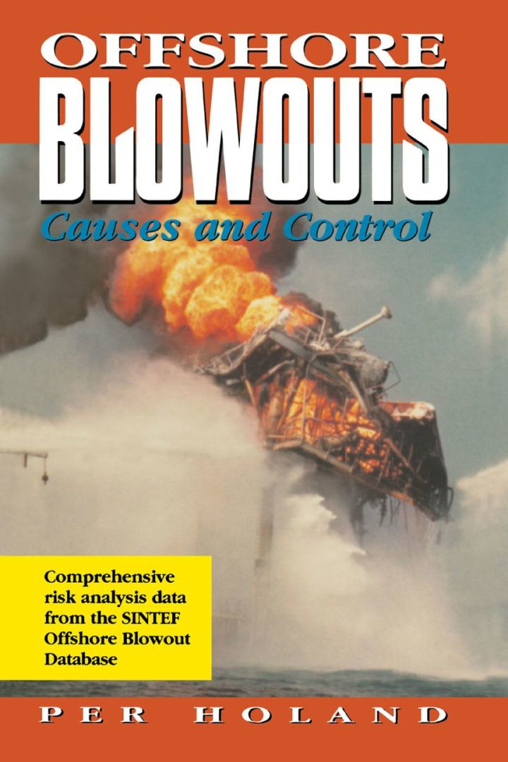 Offshore Blowouts: Causes and Control: Causes and Control