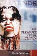 The Pleasure of the Crown 9780889228641