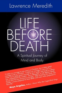 Life Before Death              by             Lawrence Meredith