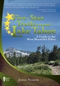 Five-Star Trails around Lake Tahoe 9780897328630