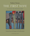 The First Wife 9780914671497
