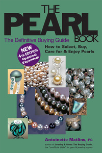 The Pearl Book (4th Edition)              by             Antoinette Matlins, PG, FGA