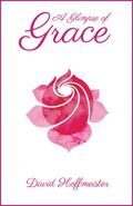 A Glimpse of Grace 9780983436850