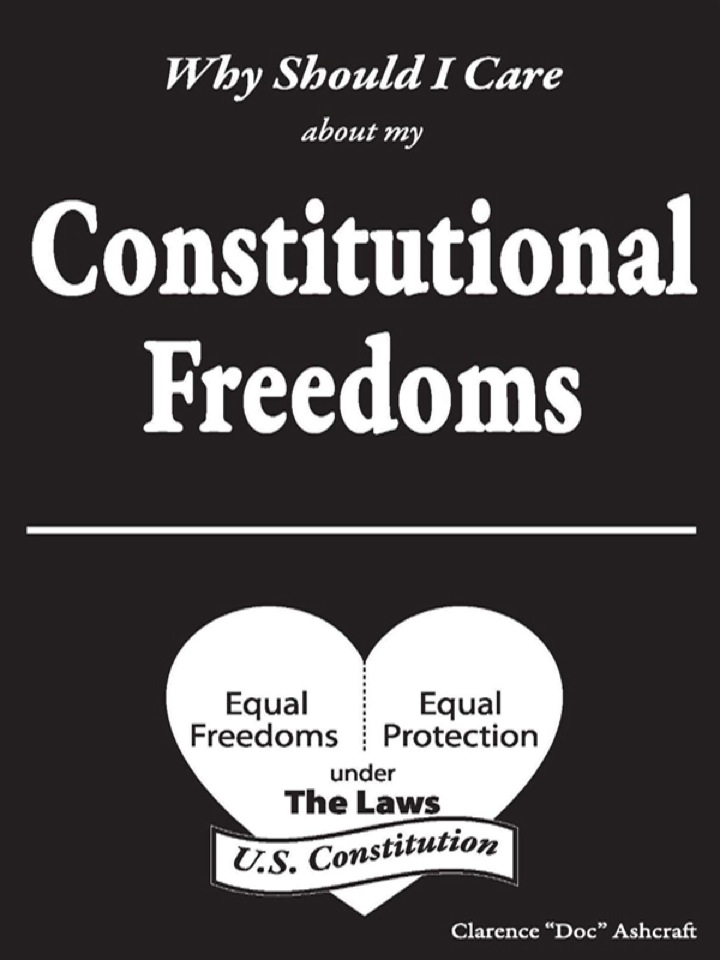 Why Should I Care About My Constitutional Freedoms