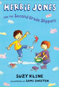 Herbie Jones & the Second Grade Slippers              by             Suzy Kline