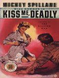 Kiss Me Deadly 9781101174500