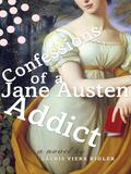 Confessions of a Jane Austen Addict 9781101213766