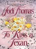 To Kiss a Texan 9781101219218