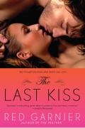 The Last Kiss 9781101514801