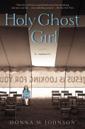 Holy Ghost Girl 9781101545188