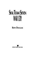 Seal Team Seven 09: War Cry 9781101561553