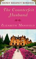 The Counterfeit Husband 9781101568439