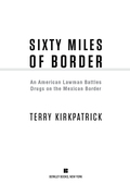 Sixty Miles of Border 9781101581124