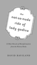 The Not-So-Nude Ride of Lady Godiva 9781101585627