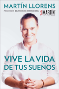 Vive la vida de tus sueños (Live the life of Your Dreams) 9781101614877