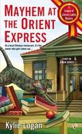 Mayhem at the Orient Express 9781101623435