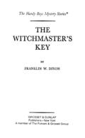 Hardy Boys 55: The Witchmaster's Key 9781101657324