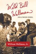 Wild Bill Wellman 9781101870280