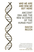 Who We Are and How We Got Here 9781101870334