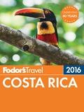 Fodor's Costa Rica 2016 9781101878941