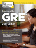 Cracking the GRE with 4 Practice Tests, 2017 Edition 9781101919729