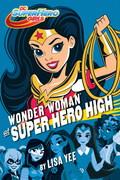 Wonder Woman at Super Hero High (DC Super Hero Girls) 9781101940617