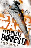 Empire's End: Aftermath (Star Wars) 9781101966976