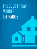 The Good Friday Murder 9781101968369