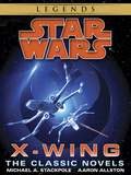 The X-Wing Series: Star Wars Legends 10-Book Bundle 9781101968758