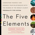 The Five Elements 9781101993286