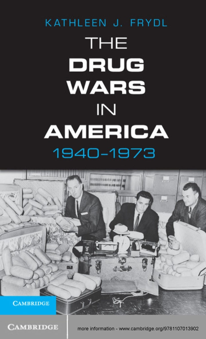 The Drug Wars in America, 1940–1973