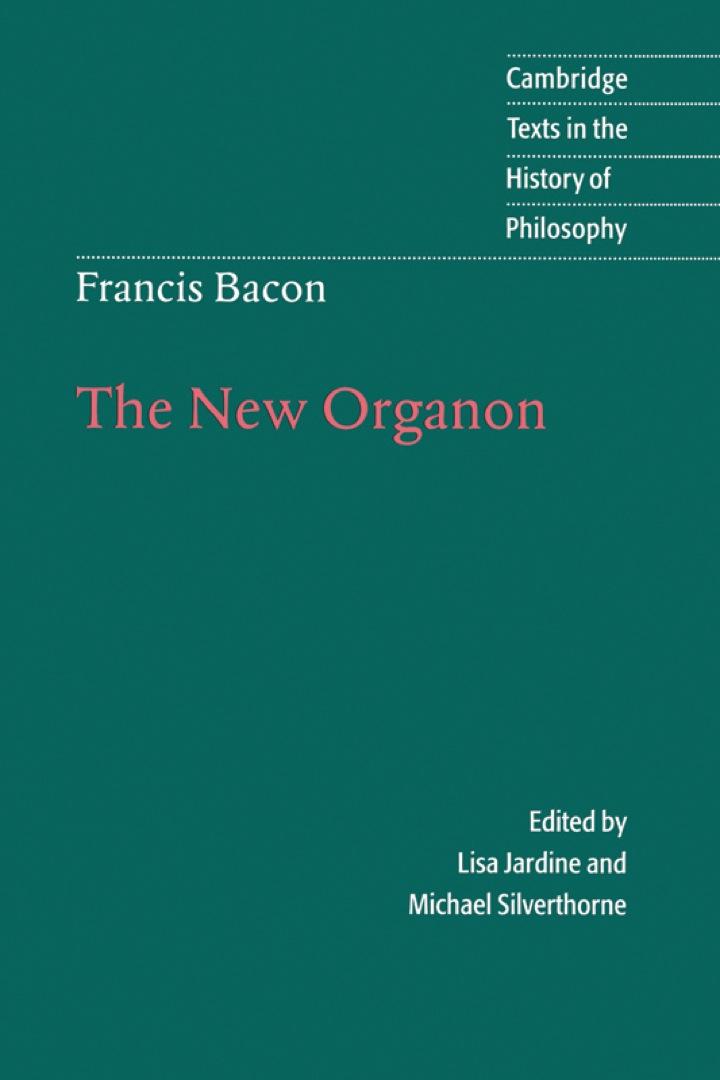 Francis Bacon: The New Organon