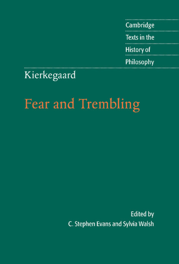Kierkegaard: Fear and Trembling