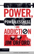 Power, Powerlessness and Addiction 9781107273375