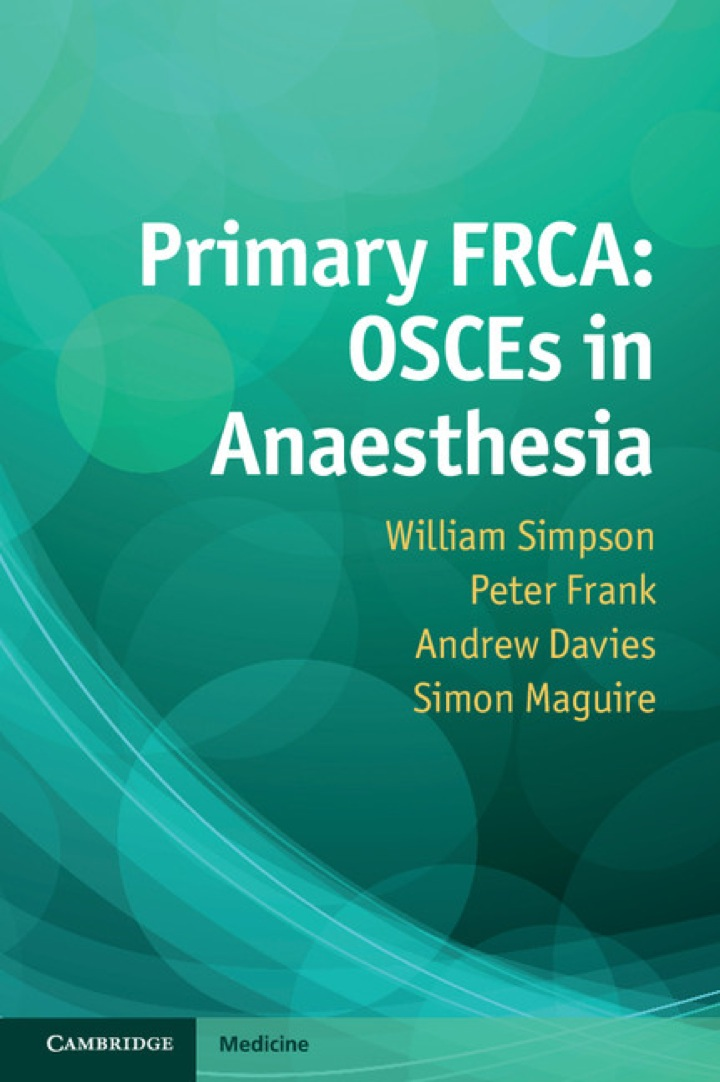 Primary FRCA: OSCEs in Anaesthesia