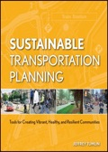 Sustainable Transportation Planning: Tools for Creating Vibrant, Healthy, and Resilient Communities 9781118119235R90