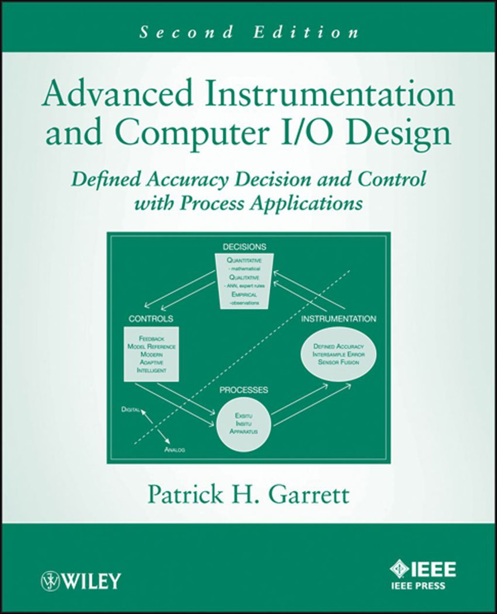 Advanced Instrumentation and Computer I/O Design: Defined Accuracy Decision  Control  and Process Applications (eBook)