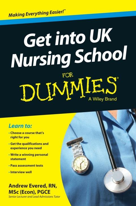 1980b6e05ed Get into UK Nursing School For Dummies – Bóksalan