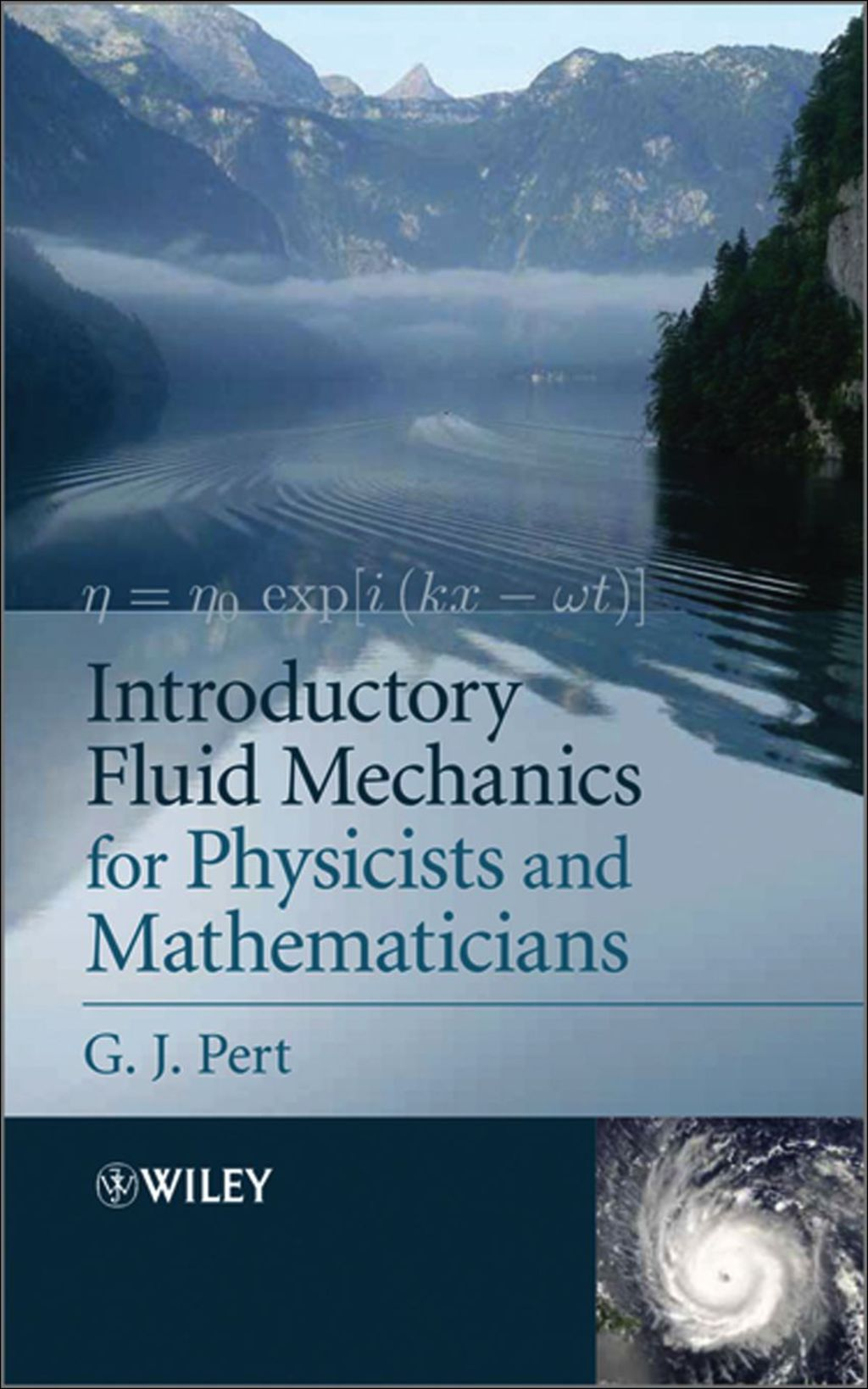 Introductory Fluid Mechanics for Physicists and Mathematicians (eBook)