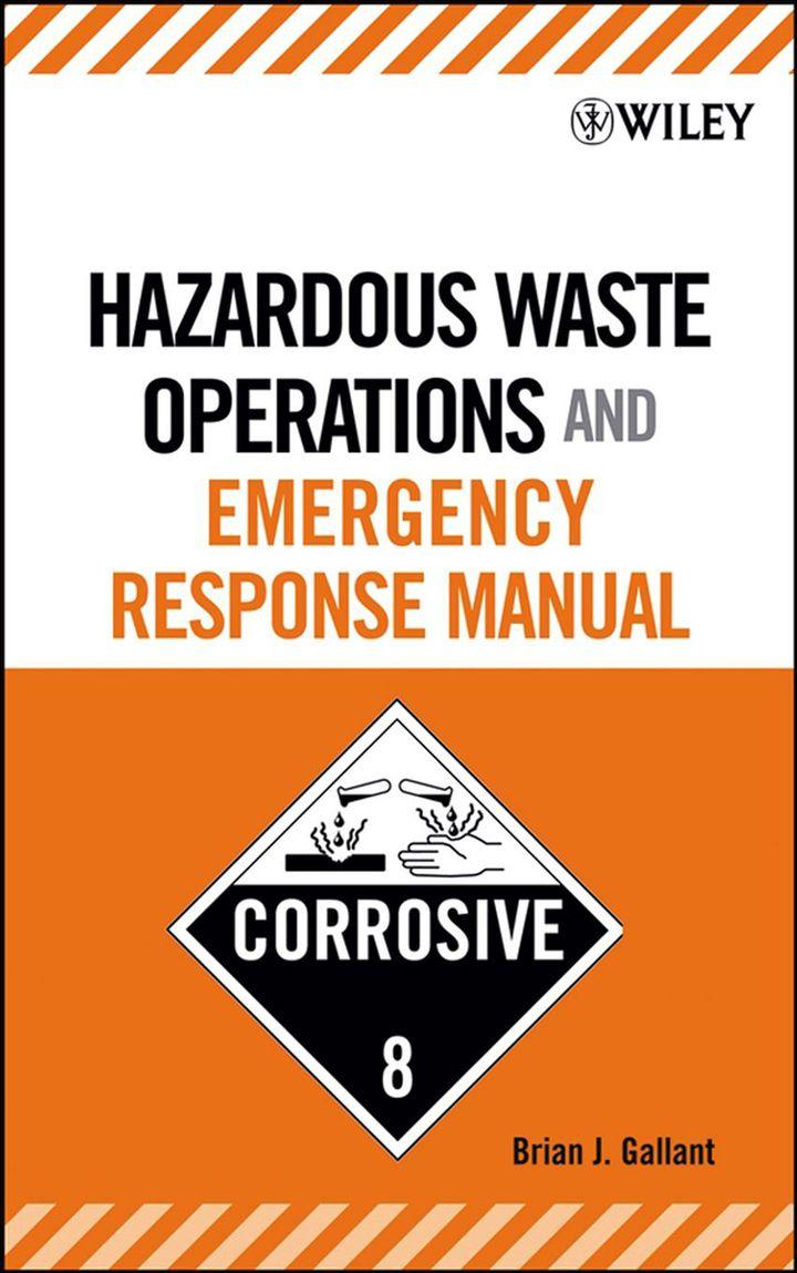Hazardous Waste Operations and Emergency Response Manual